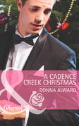 A Cadence Creek Christmas (Mills & Boon Cherish) (Cadence Creek Cowboys, Book 5)