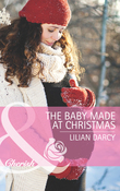 The Baby Made at Christmas (Mills & Boon Cherish) (The Cherry Sisters, Book 2)