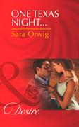 One Texas Night... (Mills & Boon Desire) (Lone Star Legacy, Book 4)