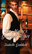 The Major's Guarded Heart (Mills & Boon Historical)