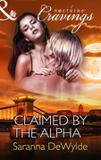 Claimed by the Alpha (Mills & Boon Nocturne Cravings)