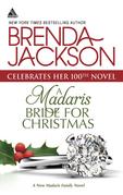 A Madaris Bride for Christmas (Mills & Boon Kimani Arabesque) (Madaris Family Saga, Book 12)