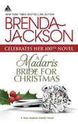 A Madaris Bride for Christmas (Mills & Boon Kimani Arabesque) (Madaris Family Saga, Book 12)