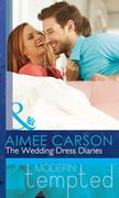 The Wedding Dress Diaries (Mills & Boon Short Stories) (The Wedding Season)
