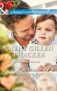 The Texas Christmas Gift (Mills & Boon American Romance) (McCabe Homecoming, Book 3)