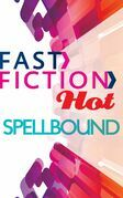 Spellbound (Fast Fiction)
