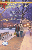 Jingle Bell Romance (Mills & Boon Love Inspired) (Holiday Harbor, Book 2)