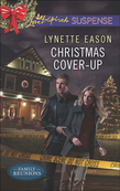 Christmas Cover-Up (Mills & Boon Love Inspired Suspense) (Family Reunions, Book 2)