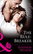 The Rule-Breaker (Mills & Boon Blaze) (Uniformly Hot!, Book 36)