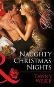 Naughty Christmas Nights (Mills & Boon Blaze)