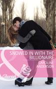 Snowed in with the Billionaire (Mills & Boon Cherish)
