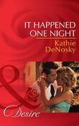 It Happened One Night (Mills & Boon Desire) (Texas Cattleman's Club: The Missing Mogul, Book 6)