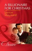 A Billionaire for Christmas (Mills & Boon Desire) (Billionaires and Babies, Book 41)
