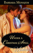 Under a Christmas Spell (Mills & Boon Historical Undone) (Wicked Christmas Wishes, Book 1)