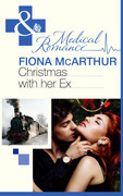 Christmas with Her Ex (Mills & Boon Medical) (The Christmas Express!, Book 2)
