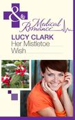 Her Mistletoe Wish (Mills & Boon Medical)