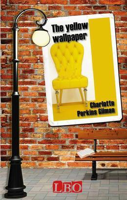 The Yellow Wallpaper