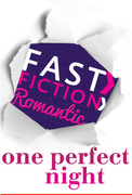 One Perfect Night (Fast Fiction)