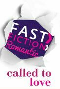 Called to Love (Fast Fiction)