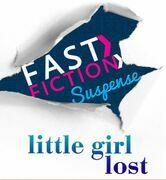 Little Girl Lost (Fast Fiction)