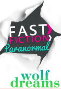 Wolf Dreams (Fast Fiction)