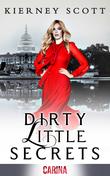 Dirty Little Secrets: A tempting friends to lovers romance