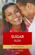 Sugar Rush (Mills & Boon Kimani)