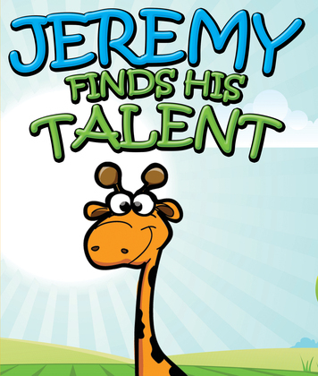 Jeremy Finds His Talents: Children's Books and Bedtime Stories For Kids Ages 3-8 for Fun Life Lessons