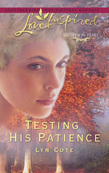 Testing His Patience (Mills & Boon Love Inspired) (Sisters of the Heart, Book 2)