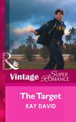 The Target (Mills & Boon Vintage Superromance) (The Guardians (Superromance), Book 4)