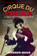 Cirque Du Freak #11: Lord of the Shadows: Book 11 in the Saga of Darren Shan