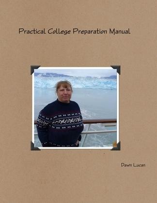 Practical College Preparation Manual
