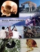Black, Brolly & Bones