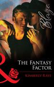 The Fantasy Factor (Mills & Boon Blaze)