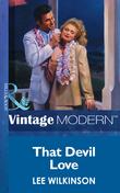 That Devil Love (Mills & Boon Modern)