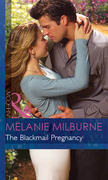 The Blackmail Pregnancy (Mills & Boon Modern) (Bedded by Blackmail, Book 2)