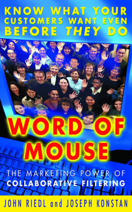 Word of Mouse: The Marketing Power of Collaborative Filtering