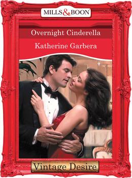Overnight Cinderella (Mills & Boon Desire)