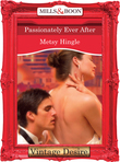 Passionately Ever After (Mills & Boon Desire) (Dynasties: The Barones, Book 12)
