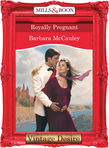 Royally Pregnant (Mills & Boon Desire) (Crown and Glory, Book 9)
