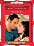 Seven-Year Seduction (Mills & Boon Desire)