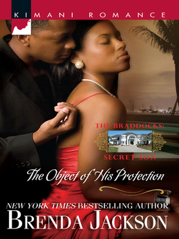 The Object of His Protection (Mills & Boon Kimani) (The Braddocks, Book 6)