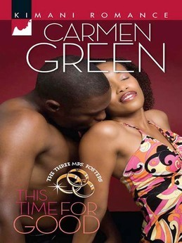 This Time for Good (Mills & Boon Kimani) (The Three Mrs. Fosters, Book 1)
