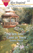 When Love Came to Town (Mills & Boon Love Inspired)
