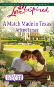 A Match Made in Texas (Mills & Boon Love Inspired) (Chatam House, Book 2)