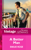 A Better Man (Mills & Boon Vintage Superromance) (Count on a Cop, Book 53)