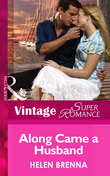 Along Came a Husband (Mills & Boon Vintage Superromance) (An Island to Remember, Book 4)