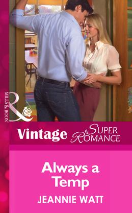 Always a Temp (Mills & Boon Vintage Superromance) (Going Back, Book 25)