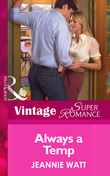Always a Temp (Mills & Boon Vintage Superromance) (Going Back, Book 25)