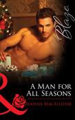 A Man for All Seasons (Mills & Boon Blaze)